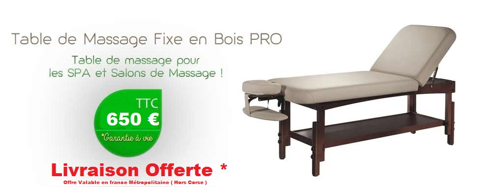 Table De Massage Fixe En Bois - Magasin Table de massageà Paris Tables garantiesà vie, Chaises, Huiles de massage Les
